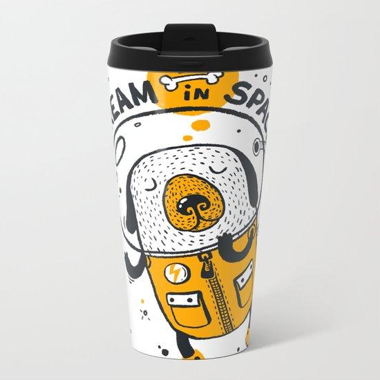 Dream in space Metal Travel Mug