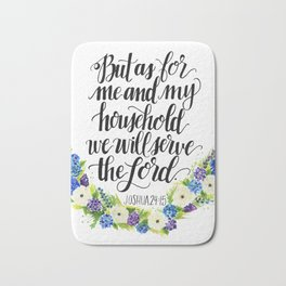 Serve the Lord - Joshua 24:15 Bath Mat