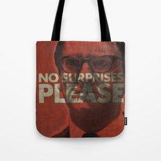 No surprises please Tote Bag