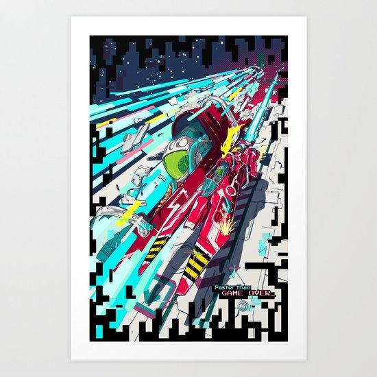 Faster than GAME OVER v2.0 +T-SHIRT DESIGN+ Art Print
