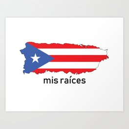 Mis Raices Art Print