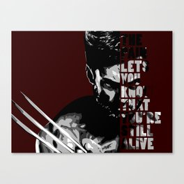 let's you know you're still alive Canvas Print