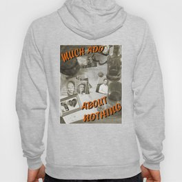 Much Ado about Nothing, Shakespeare in the Park MKE 2017 Hoody