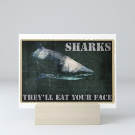 SHARKS: They'll Eat Your Face Mini Art Print