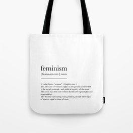 Feminism, dictionary definition Tote Bag