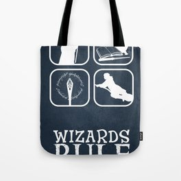 Wizards Rule Tote Bag