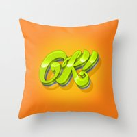 kim sy ok Throw Pillows featuring Ok by Roberlan Borges