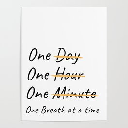 One Breath At A Time. Poster