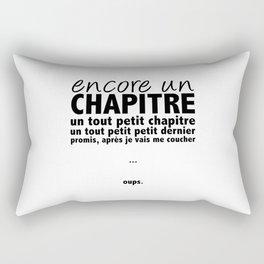 Encore un chapitre Rectangular Pillow