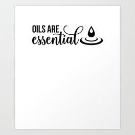 CUTE PRETTY ESSENTIAL OIL DIFFUSER printS OILS ARE ESSENTIAL Art Print