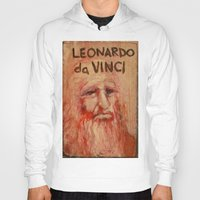 da vinci Hoodies featuring 50 Artists: Leonardo da Vinci by Chad Beroth
