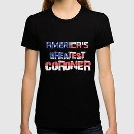 America's Greatest Coroner T-shirt