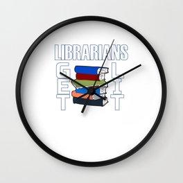 Librarians Get Lit - Librarian Pun Wall Clock