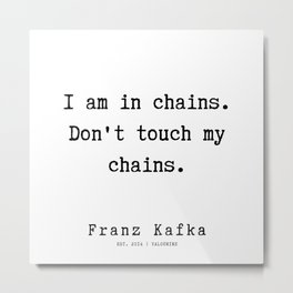 22  | Franz Kafka Quotes | 190910 Metal Print