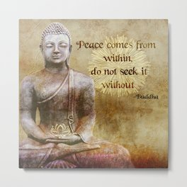 Buddha - Peace Comes From Within Metal Print