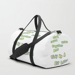 OCD's unite! Duffle Bag