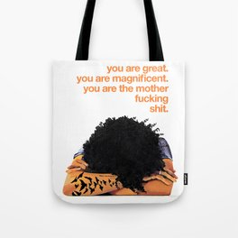 YOU ARE MAGNIFICENT Tote Bag