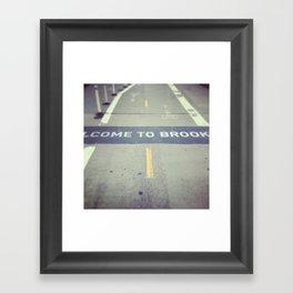 Welcome to Brooklyn Framed Art Print