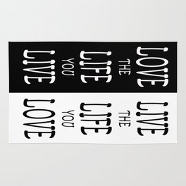 Love the Life you Live Rug