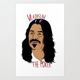 Vladislav The Poker - What We Do In The Shadows Art Print