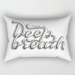 Take a deeep breath - hand lettering sketch Rectangular Pillow