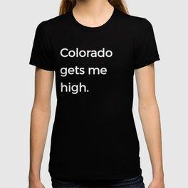 Native Colorado Gifts CO Flag Colorado Gets Me High T-shirt