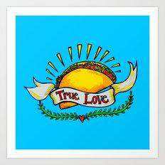 True Love Tacos Art Print