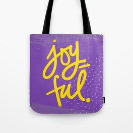 The Fuel of Joy Tote Bag