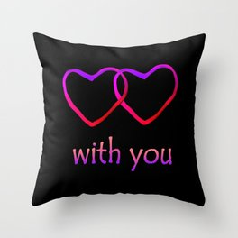 With You Pink Throw Pillow