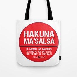 Hakuna Ma'Salsa Tote Bag