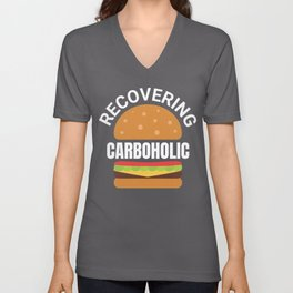 Recovering Carboholic Funny Low-Carb Keto Diet Gift Unisex V-Neck