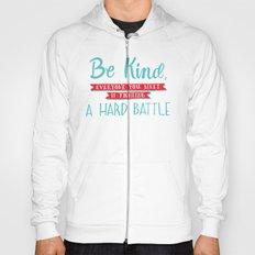 Be Kind Hoody