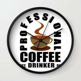 Professional Coffee Drinker Wall Clock