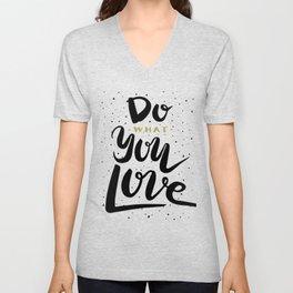 Do what you love illustration Unisex V-Neck