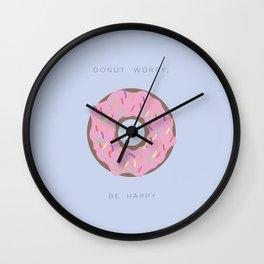 Donut Worry, Be Happy  Wall Clock