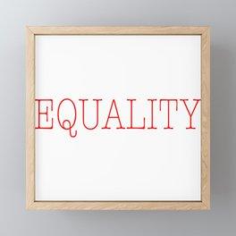 Equality   Feminist Framed Mini Art Print