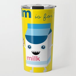 M is for Milk Travel Mug
