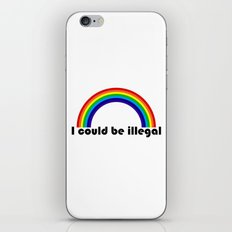 I could be illegal (rainbow) iPhone & iPod Skin