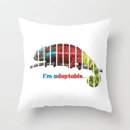 I'm Adaptable Throw Pillow