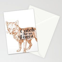 Catch for us the Foxes Stationery Cards