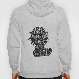 Only Those With Bloodstained Hands... Hoody