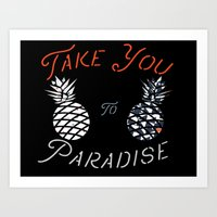Take You To Paradise Art Print