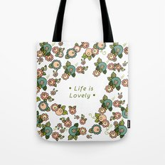 Life is Lovely Tote Bag
