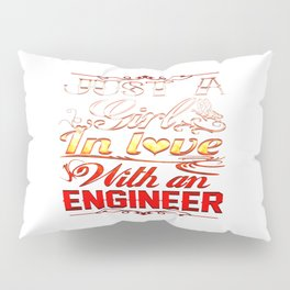 Love with an Engineer Pillow Sham