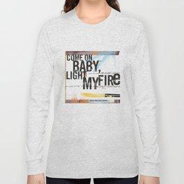 Light My Fire Long Sleeve T-shirt