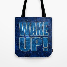 Wake Up! Starry Background Tote Bag
