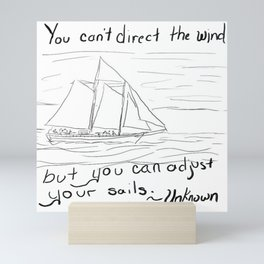 Adjust Your Sails Mini Art Print