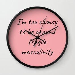 Fragile Masculinity II Wall Clock