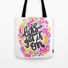Let's get it on Tote Bag