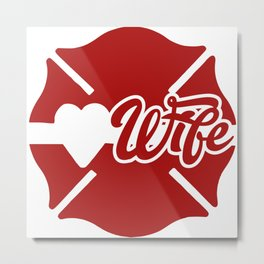 MALTESE CROSS FIRE WIFE #1 Metal Print